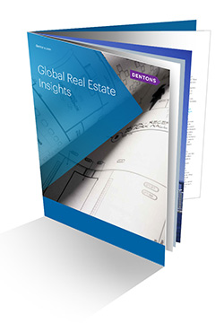 Dentons insights: Global real estate