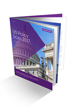 Dentons US Policy Scan 2017 booklet