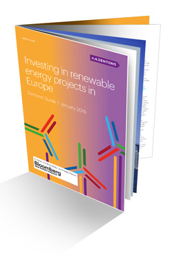 Dentons Guide Investing in renewable energy projects in Europe January 2016
